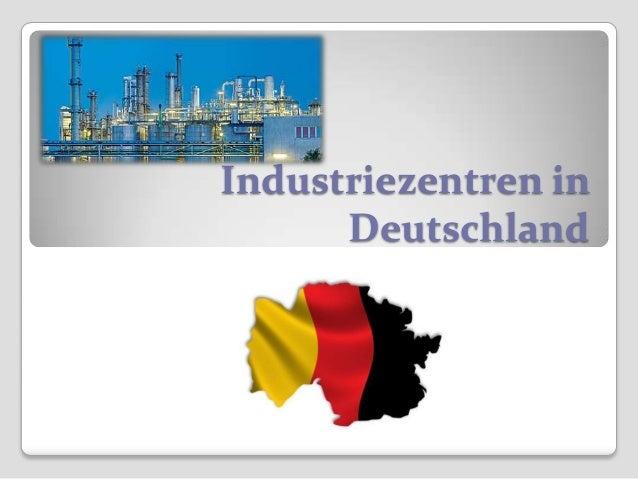 Industriezentren inDeutschland