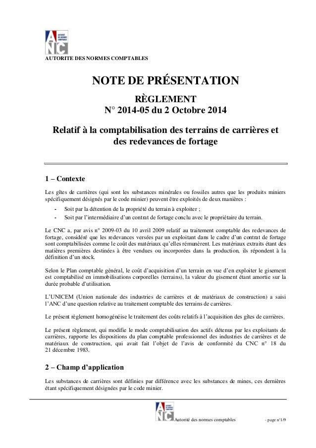 Autorité des normes comptables - page n°1/9 AUTORITE DES NORMES COMPTABLES NOTE DE PRÉSENTATION RÈGLEMENT N° 2014-05 du 2 ...