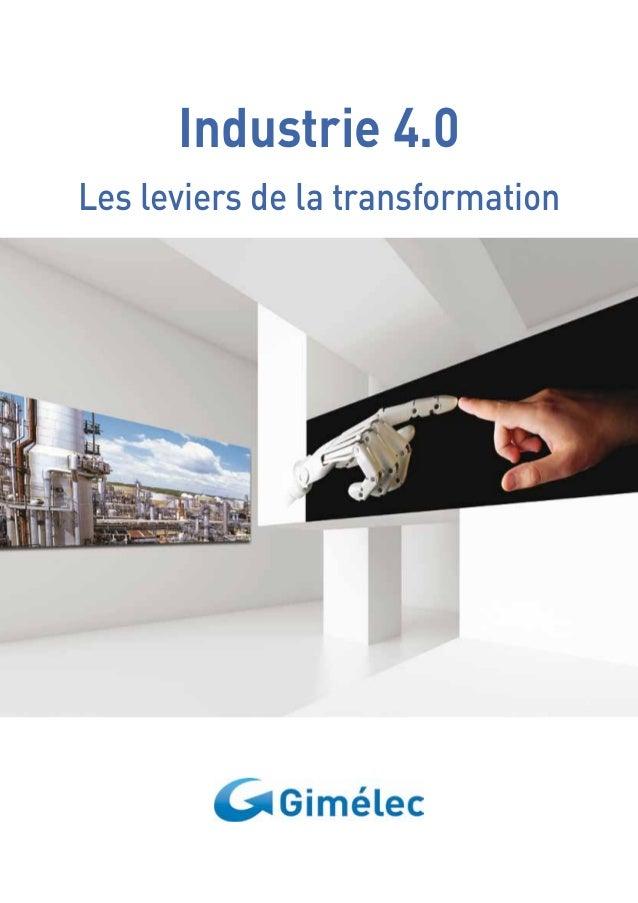 Industrie 4.0  Les leviers de la transformation