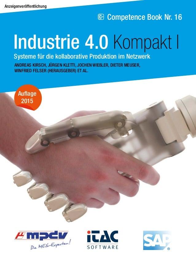 Competence Book Nr. 16 Anzeigenveröffentlichung ANDREAS KIRSCH, JÜRGEN KLETTI, JOCHEN WIEßLER, DIETER MEUSER, WINFRIED FEL...