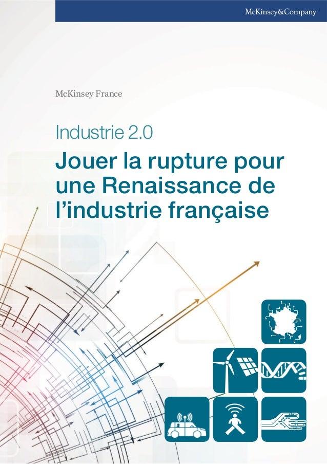 McKinsey France  Industrie 2.0  Jouer la rupture pour  une Renaissance de  l'industrie française