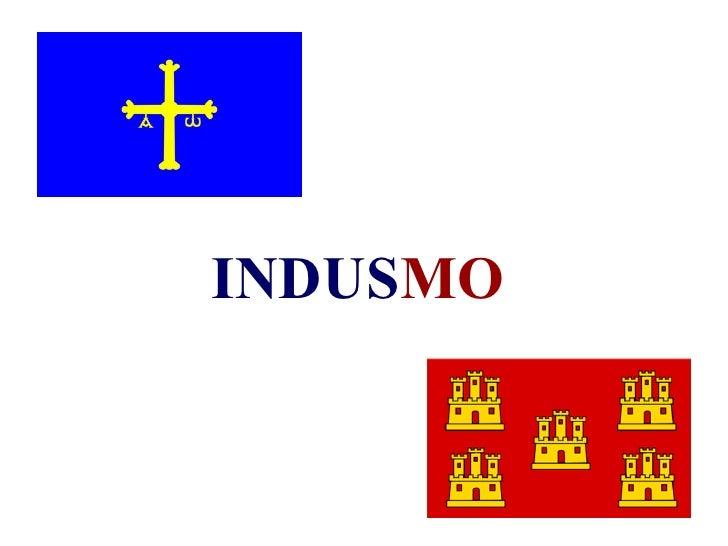 INDUSMO          1
