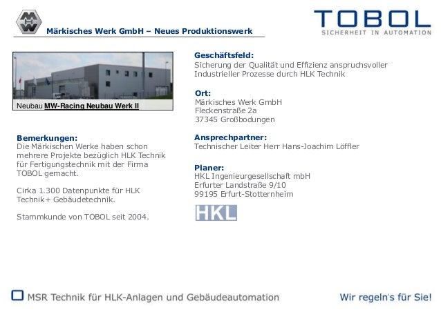 Märkisches Werk GmbH – Neues Produktionswerk Geschäftsfeld: Sicherung der Qualität und Effizienz anspruchsvoller Industrie...