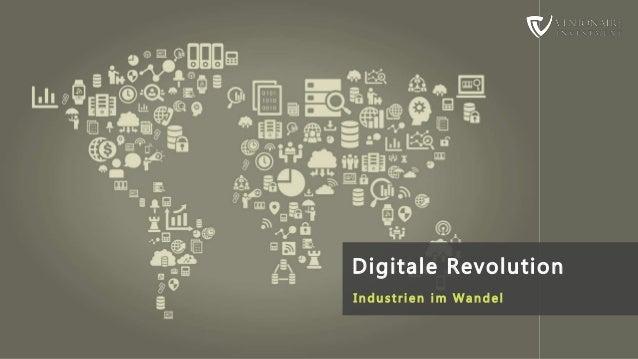 Digitale Revolution I n d u s t r i e n i m W a n de l