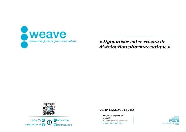 «Dynamiservotreréseaude                                distributionpharmaceutique»                                V...