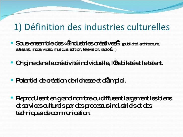 Les Industries Culturelles Slide 3