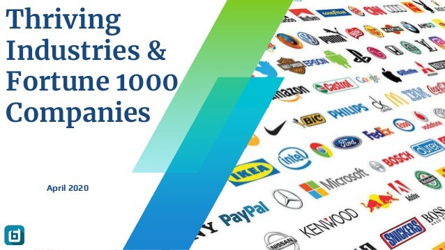 Thriving Industries & Fortune 1000 Companies April 2020