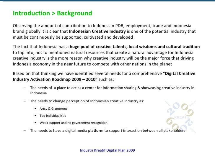 Introduction > Background <ul><li>Observing the amount of contribution to Indonesian PDB, employment, trade and Indonesia ...
