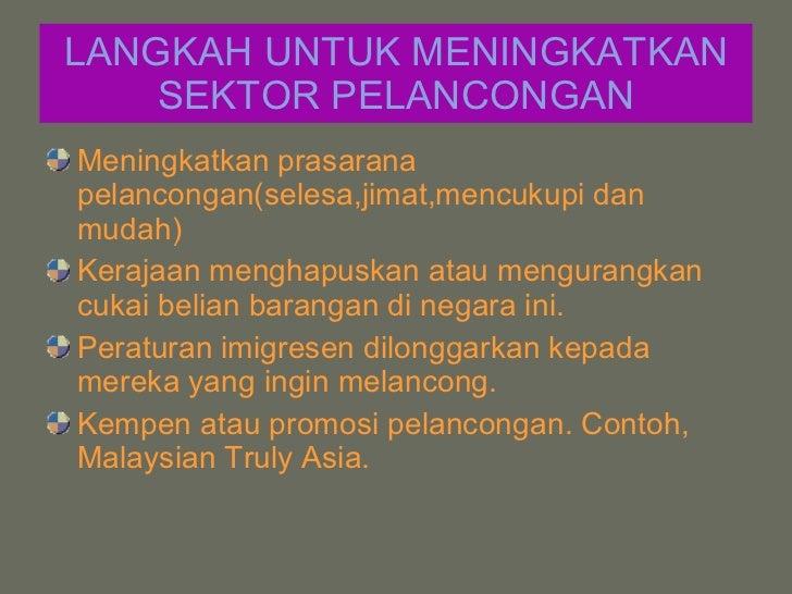 kepentingan industri pelancongan Sektor pelancongan di malaysia 1 pengajian am -sektor pelancongan-ain ila- 2 industri pelancongan memang merupakan suatu sektor yang.