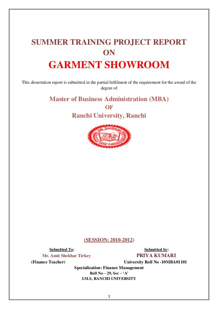 SUMMER TRAINING PROJECT REPORT                   ON               GARMENT SHOWROOMThis dissertation report is submitted in...