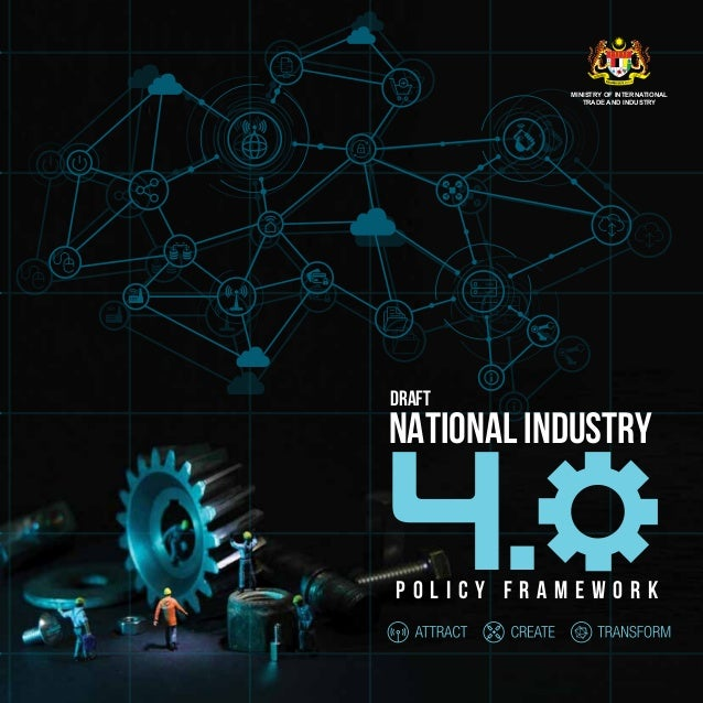 MINISTRY OF INTERNATIONAL TRADE AND INDUSTRY NATIONAL INDUSTRY P O L I C Y F R A M E W O R K 4. draft