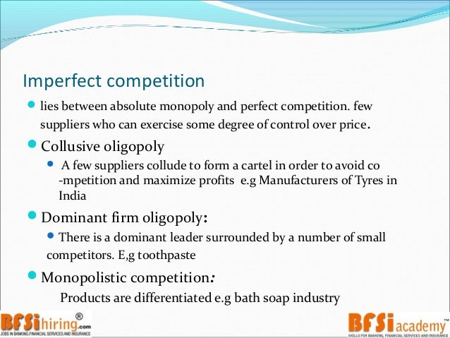 imperfect competition market analysis Price determination under imperfect competition (explain  imperfect competition covers all  feature of the market under monopolistic competition.