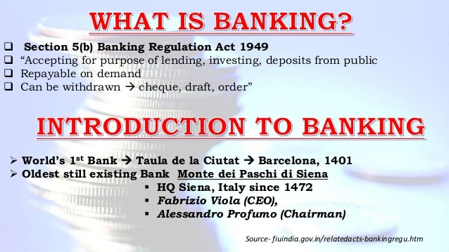 """Source- fiuindia.gov.in/relatedacts-bankingregu.htm  Section 5(b) Banking Regulation Act 1949  """"Accepting for purpose of..."""