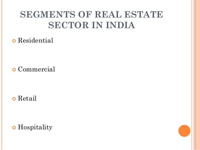 the indian real estate sector A snapshot of the real estate industry in india, incl overview, market size, growth  in investments & fdi, latest trends, etcby india brand equity foundation.