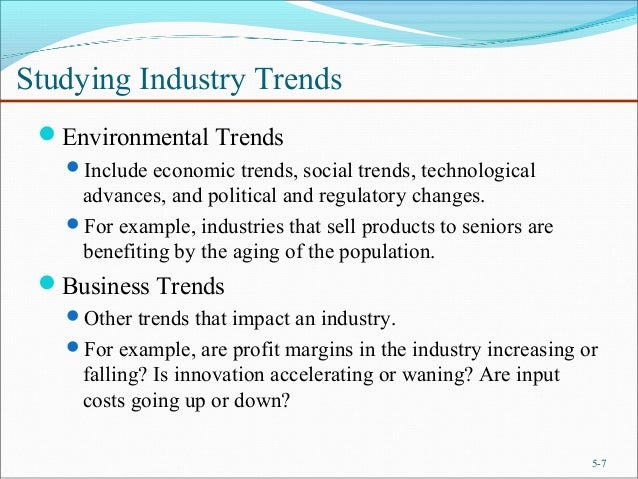 ... Assessing Industry Attractiveness; 7.  Industry Analysis Example