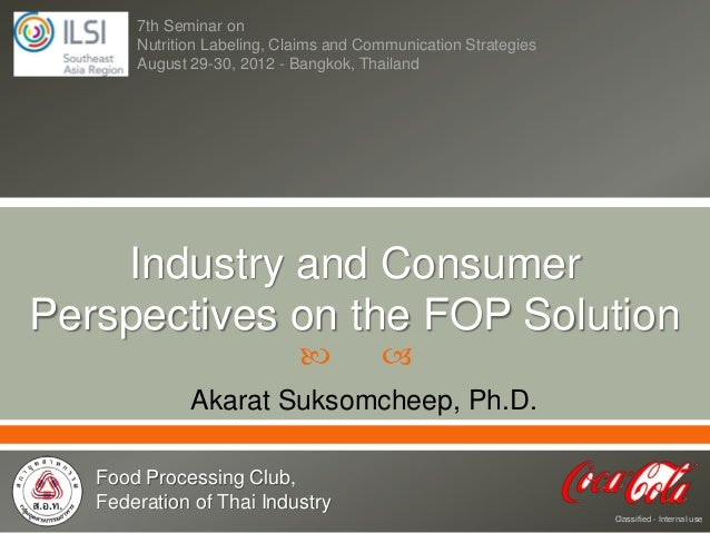 7th Seminar on       Nutrition Labeling, Claims and Communication Strategies       August 29-30, 2012 - Bangkok, Thailand ...