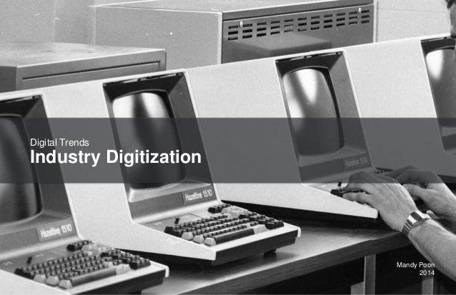 16.06.14 DIGITAL TRENDS Industry Digitization Mandy Poon