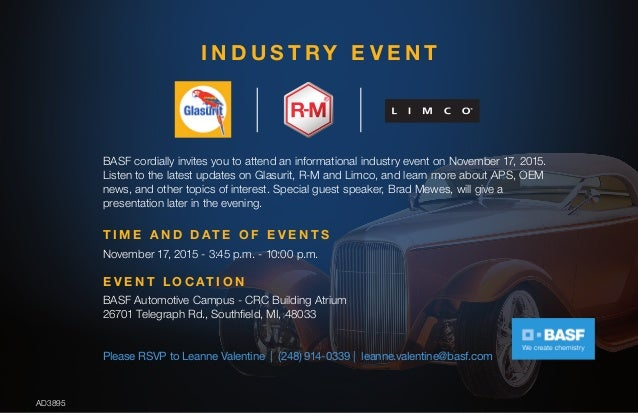 I N D U S T R Y E V E N T BASF cordially invites you to attend an informational industry event on November 17, 2015. Liste...