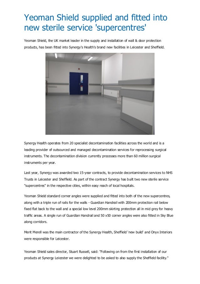 Yeoman Shield supplied and fitted into new sterile service 'supercentres' Yeoman Shield, the UK market leader in the suppl...