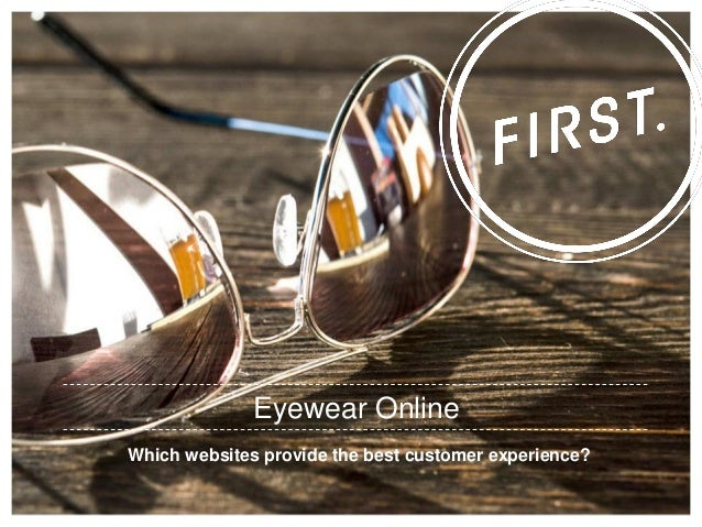 Which websites provide the best customer experience? Eyewear Online