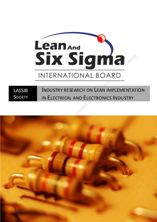 LASSIB    INDUSTRY RESEARCH ON LEAN IMPLEMENTATIONSOCIETY   IN ELECTRICAL AND ELECTRONICS INDUSTRY