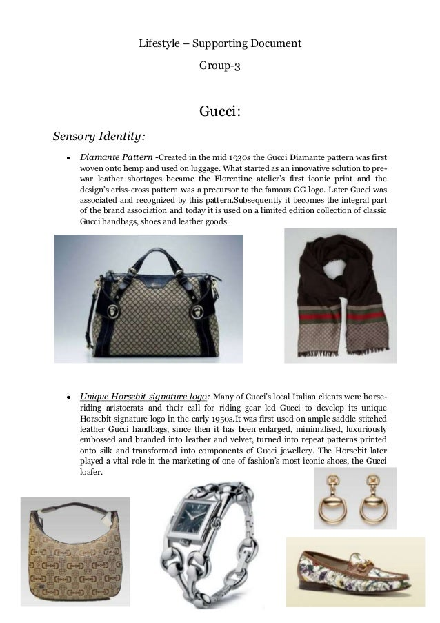 Lifestyle – Supporting Document Group-3 Gucci: Sensory Identity: Diamante Pattern -Created in the mid 1930s the Gucci Diam...