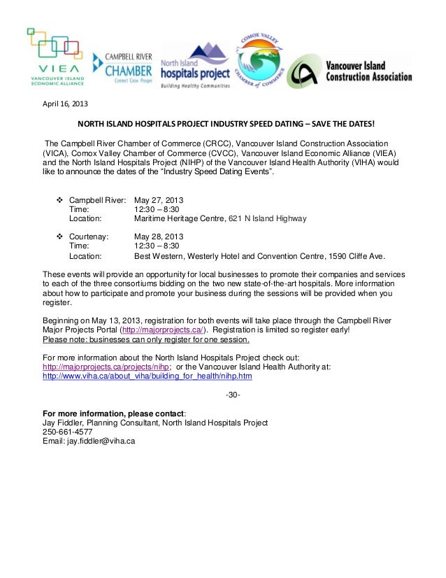 April 16, 2013          NORTH ISLAND HOSPITALS PROJECT INDUSTRY SPEED DATING – SAVE THE DATES! The Campbell River Chamber ...