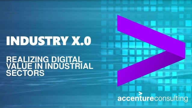 Industry X 0 Realizing Digital Value In Industrial Sectors