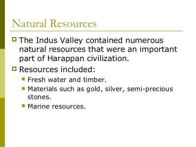 Natural Resources In The Indus River Valley