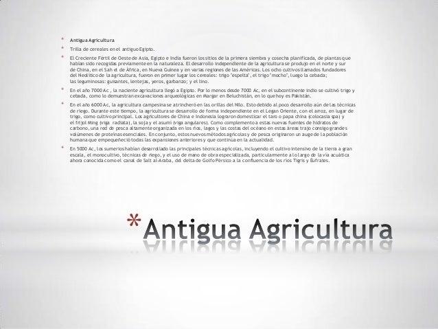 *   Antigua Agricultura*   Trilla de cereales en el antiguo Egipto.*   El Creciente Fértil de Oeste de Asia, Egipto e Indi...