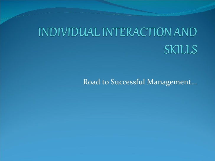 Road to Successful Management…