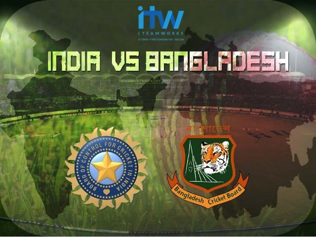 ABOUT	   THE	   SERIES	    •  Bangladesh	   vs	   India	   2014	   is	   an	   interna<onal	   Bilateral	   Serie...