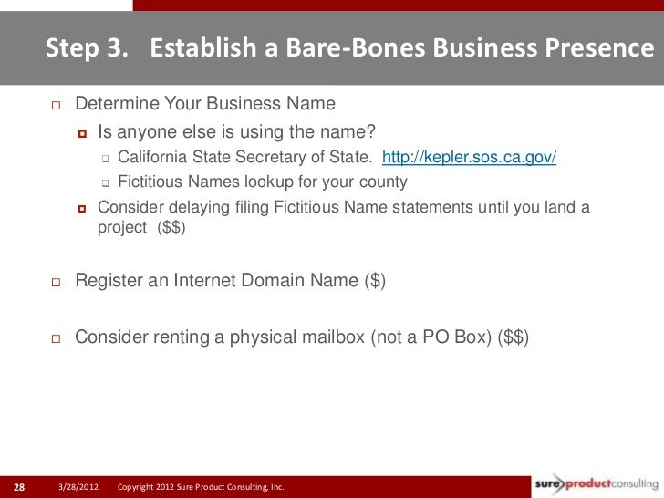Step 3. Establish a Bare-Bones Business Presence        Determine Your Business Name          Is anyone else is using th...