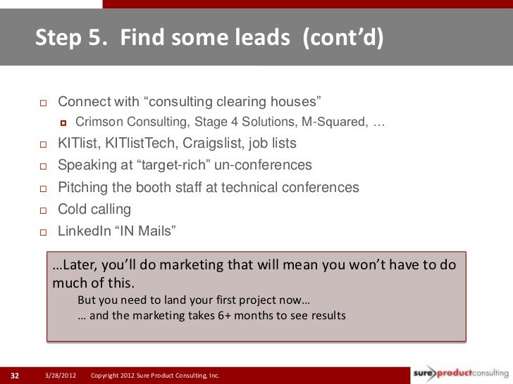 """Step 5. Find some leads (cont'd)        Connect with """"consulting clearing houses""""             Crimson Consulting, Stage ..."""