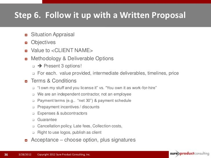 Step 6. Follow it up with a Written Proposal             Situation Appraisal             Objectives             Value t...