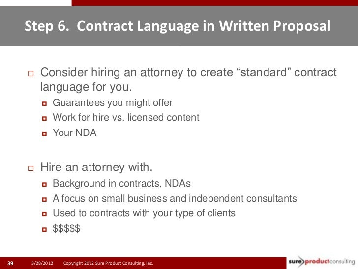 """Step 6. Contract Language in Written Proposal        Consider hiring an attorney to create """"standard"""" contract         la..."""