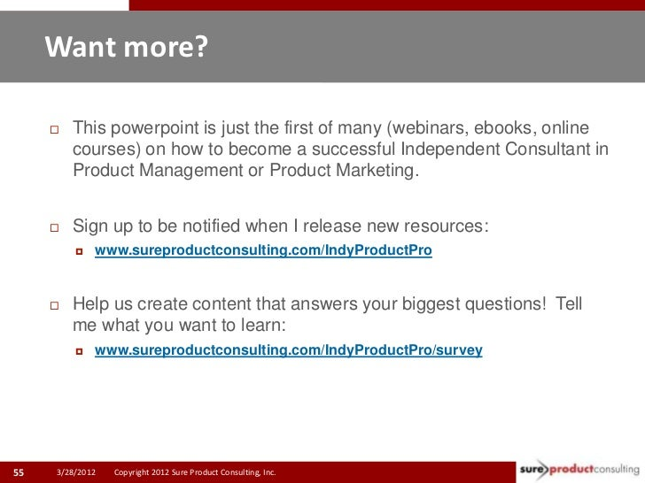 Want more?        This powerpoint is just the first of many (webinars, ebooks, online         courses) on how to become a...