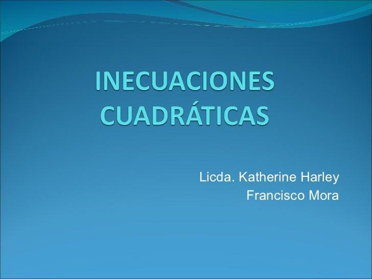 Licda. Katherine Harley Francisco Mora