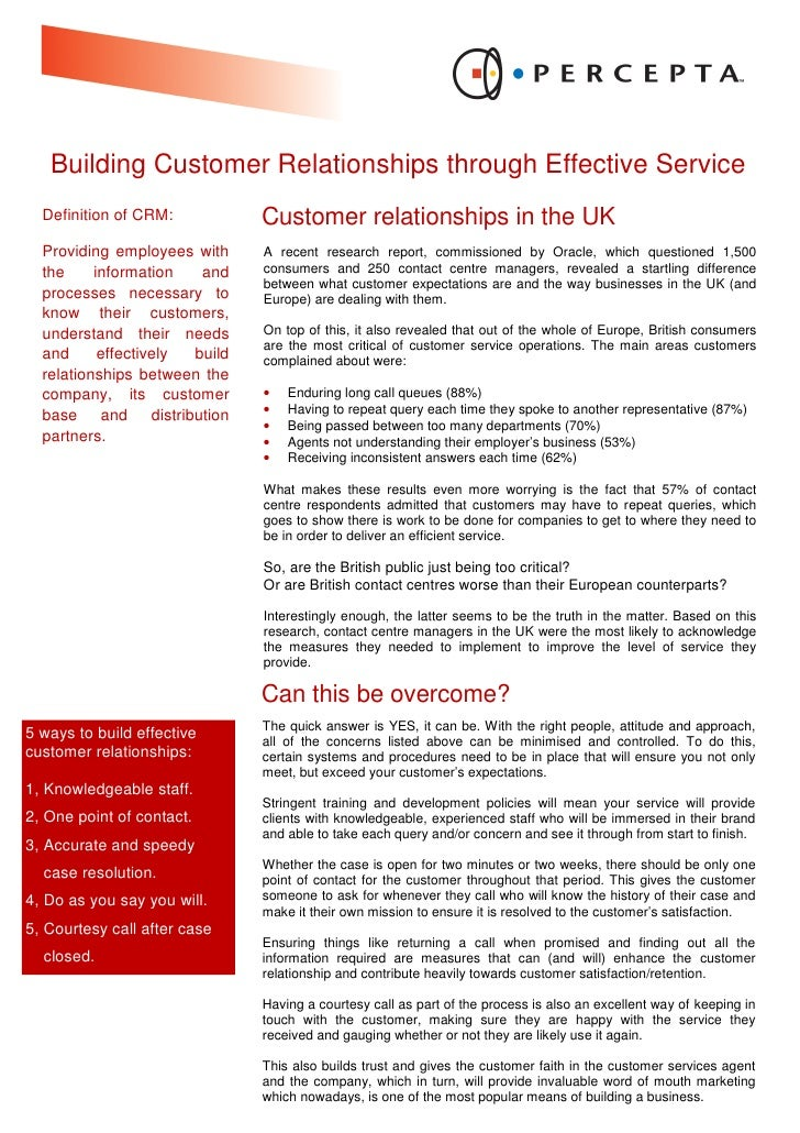 Building Customer Relationships through Effective Service   Definition of CRM:           Customer relationships in the UK ...