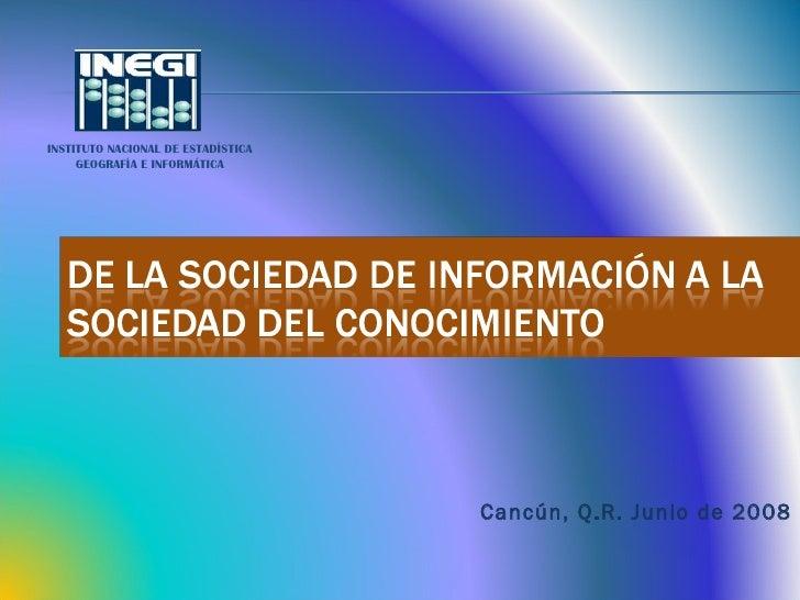 Cancún, Q.R. Junio de 2008 INSTITUTO NACIONAL DE ESTADÍSTICA GEOGRAFÍA E INFORMÁTICA