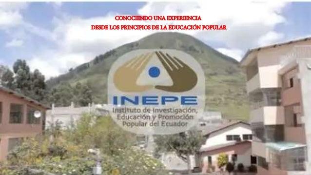 CONOCIENDO UNA EXPERIENCIA DESDE LOS PRINCIPIOS DE LA EDUCACIÓN POPULAR