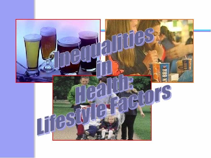 Inequalities in Health: Lifestyle Factors