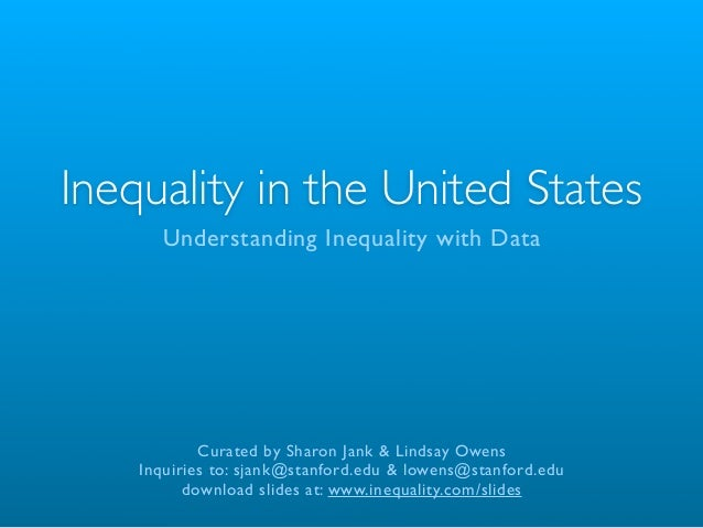Inequality in the United States      Understanding Inequality with Data            Curated by Sharon Jank & Lindsay Owens ...