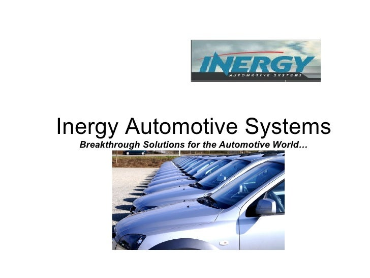 Inergy Automotive Systems Breakthrough Solutions for the Automotive World…