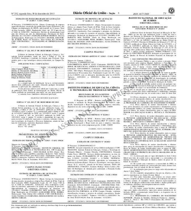 3  Nº 252, segunda-feira, 30 de dezembro de 2013  INSTITUTO NACIONAL DE EDUCAÇÃO DE SURDOS DIRETORIA-GERAL  EXTRATO DE INE...