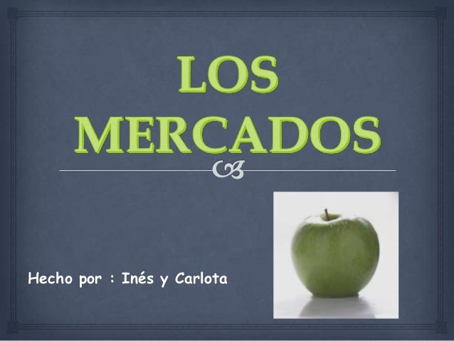 Hecho por : Inés y Carlota