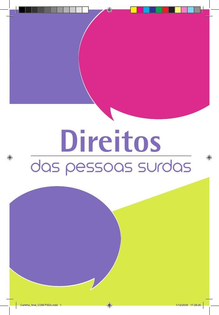Direitos        das pessoas surdas     Cartilha_final_COM PSDs.indd 1         1/12/2009 17:28:26