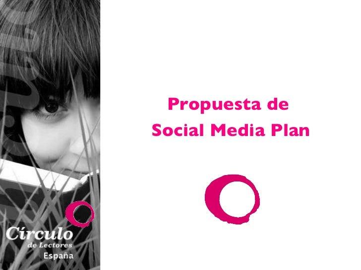 Propuesta de  Social Media Plan