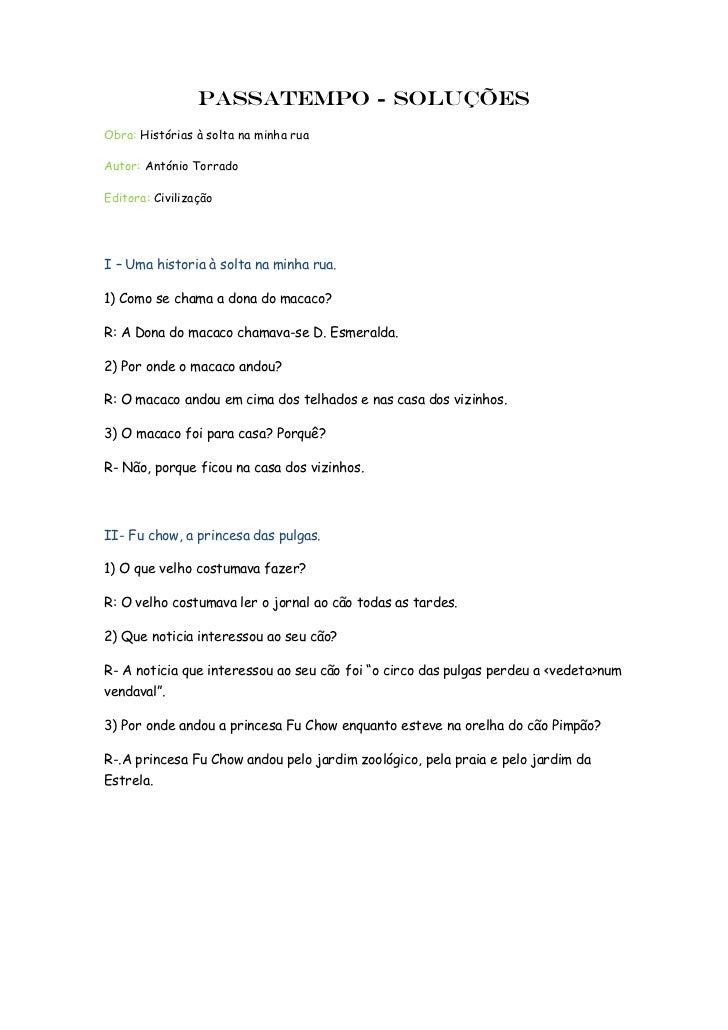 Passatempo - soluçõesObra: Histórias à solta na minha ruaAutor: António TorradoEditora: CivilizaçãoI – Uma historia à solt...