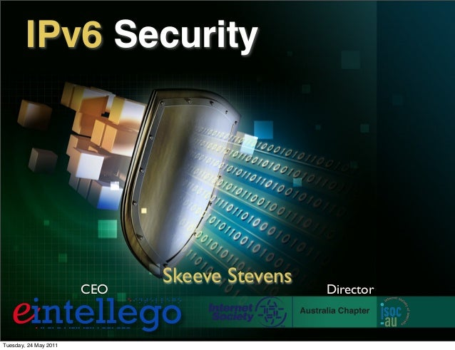Skeeve Stevens IPv6 Security CEO Director Tuesday, 24 May 2011